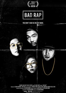 Bad Rap - The Lives and Careers of Four Asian-American Rappers