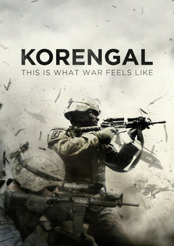 Korengal - What War Feels Like