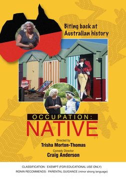 Occupation: Native - Biting Back at Australian History
