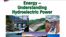 Energy – Understanding Hydroelectric Power