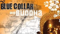 Blue Collar and Buddha - Laotian Refugees in America