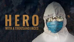 Hero with a Thousand Faces - Doctors Fighting Ebola in West Africa