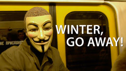 Winter, Go Away! - Ten Filmmakers Chronicle Protests in Russia